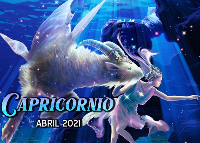Horóscopo de Capricornio para abril del 2021