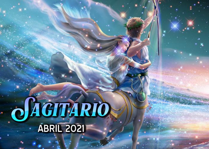 Horóscopo de Sagitario para abril del 2021