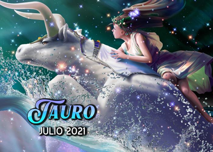 Horóscopo de Tauro para julio del 2021