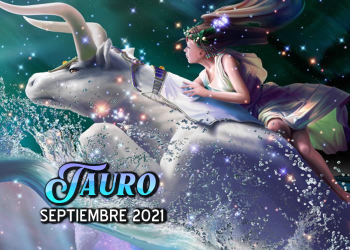 Horóscopo de tauro para septiembre del 2021